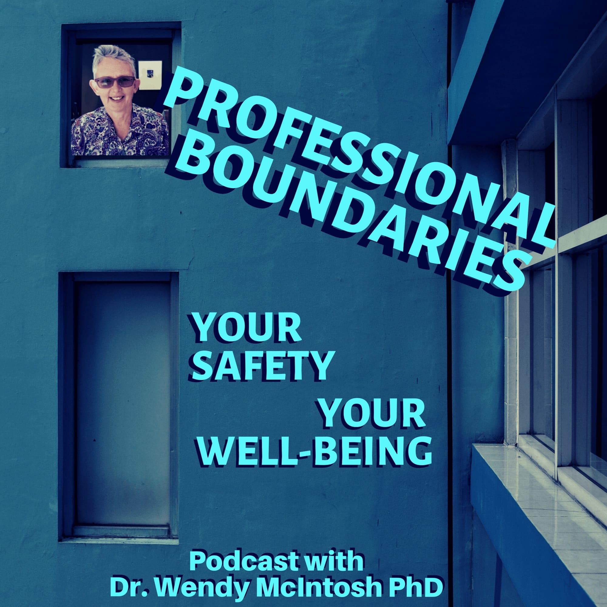 Professional Boundaries Podcast
